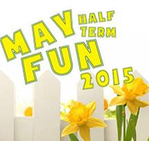 May half term fun 2015