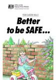 Better to be safe than sorry!