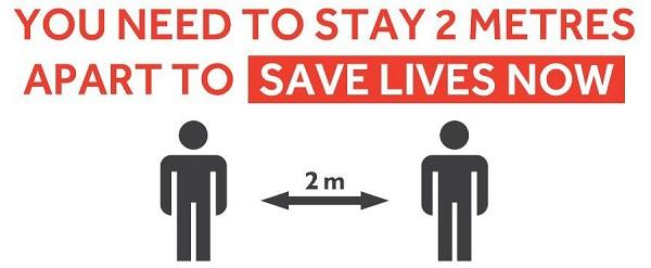 You need to stay 2 metres apart to save lives now