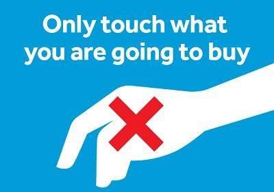 Only touch what you are going to buy