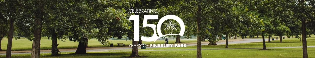 Celebrating 150 years of Finsbury Park