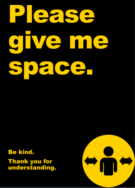 Please give me space badge - Be kind. Thanks for your understanding