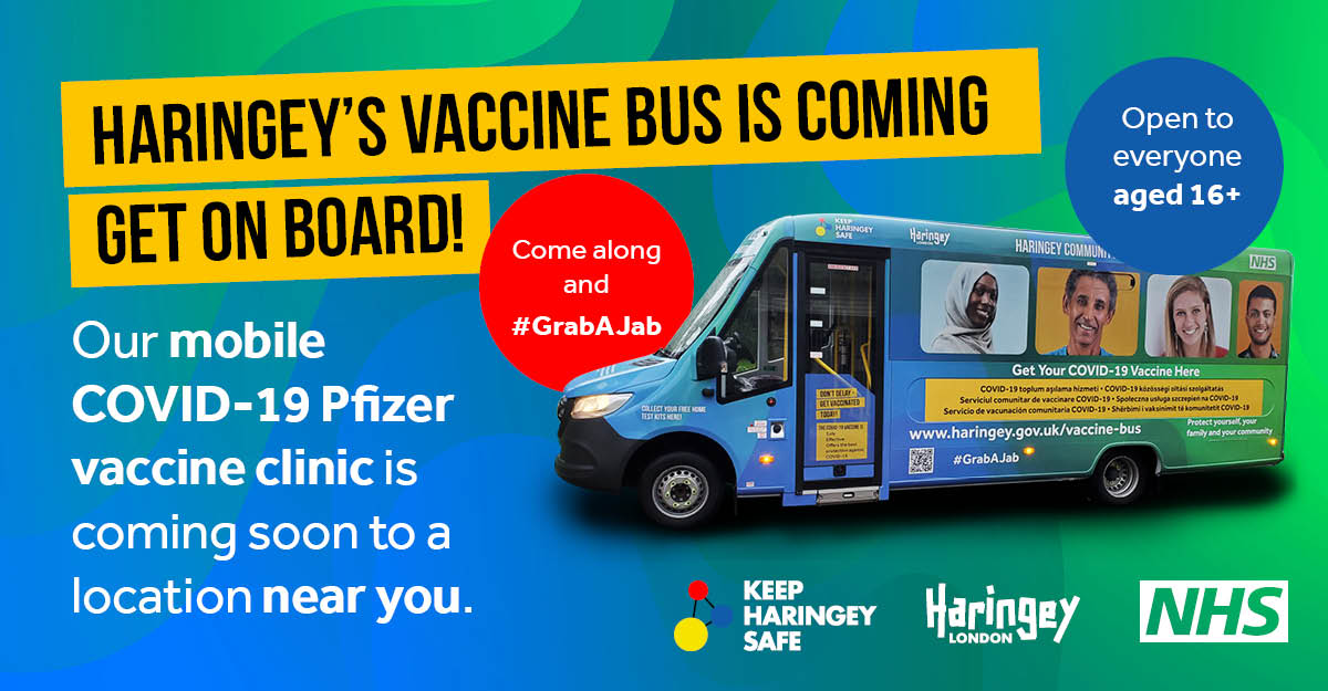 Advert for Haringey's vaccine bus - the vaccine bus is coming - get onboard!